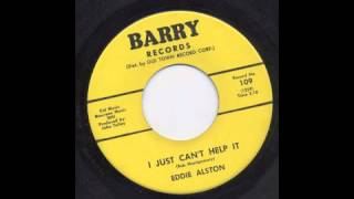 EDDIE ALSTON - I JUST CAN