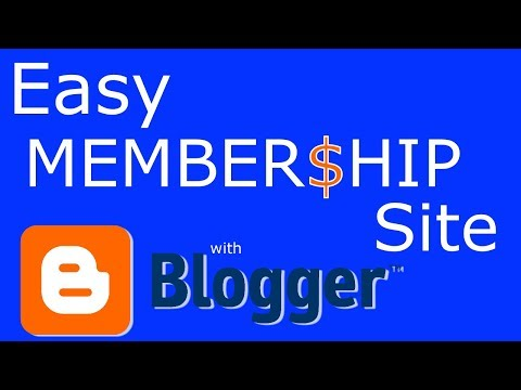 Easy Membership Site with Blogger