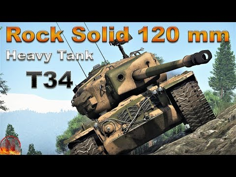 WT || Heavy Tank T34 - Rock Solid 120 mm Of Pure Destruction thumbnail