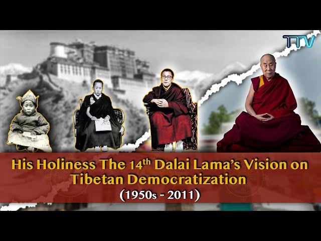 His Holiness the 14th Dalai Lama's Vision on Tibetan Democratization (1940-2012)