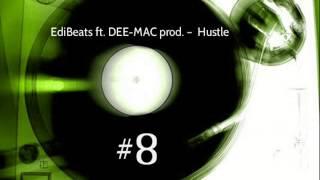 Baixar EdiBeats ft. DEE - MAC prod. - Hustle (#8 Beat)