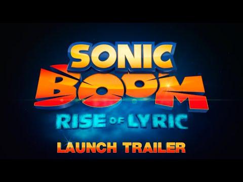 Sonic Boom: Rise of Lyric (Launch Trailer)
