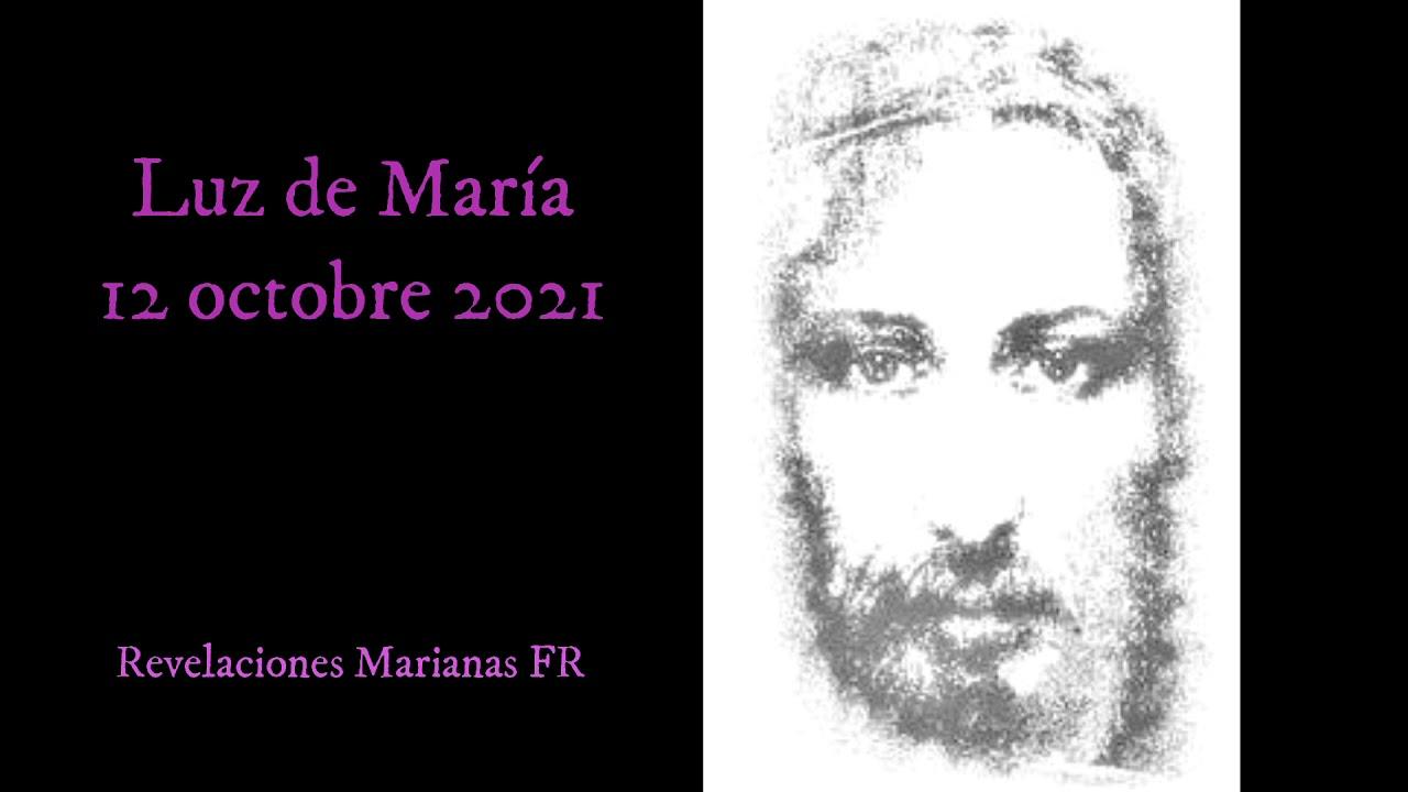 Download Luz de Maria - Message du 12 octobre 2021