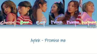 [3.18 MB] Apink (에이핑크) - Promise Me (말보다 너) Lyrics (Han|Rom|Eng|COLOR CODED)