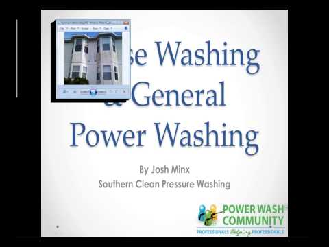 House Washing General Power Washing Webinar by Josh Minx