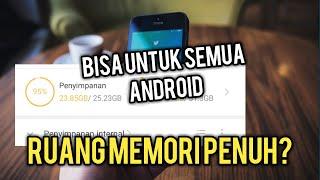 Cara Mengatasi Memori Penuh di Hp android