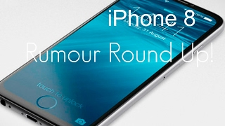 Is the iPhone 8 going to SUCK?!?! - Rumour Round Up!