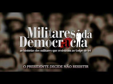 Militares Da Democracia (série, capítulo 2/5)