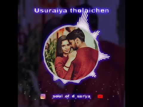 Usuraiya Tholaichen | En Iravukku Nilavaga | Whatsapp Status Videos | Love Songs