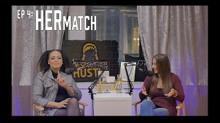 "#RHH Podcast Episode #4 ""HER Match"""