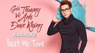 [ Karaoke ] Giả Vờ Thương Anh Được không - Beat Chuẩn Hạ Tone - Cực Hay