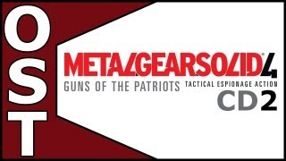 Metal Gear Solid 4: Guns of the Patriots OST - Complete Original Soundtrack CD2 [HQ]