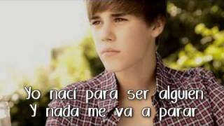 Born To Be Somebody - Justin Bieber - Traduccion al español - SONG 2011