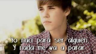 Born To Be Somebody - Justin Bieber - Traduccion al español - SONG 2011