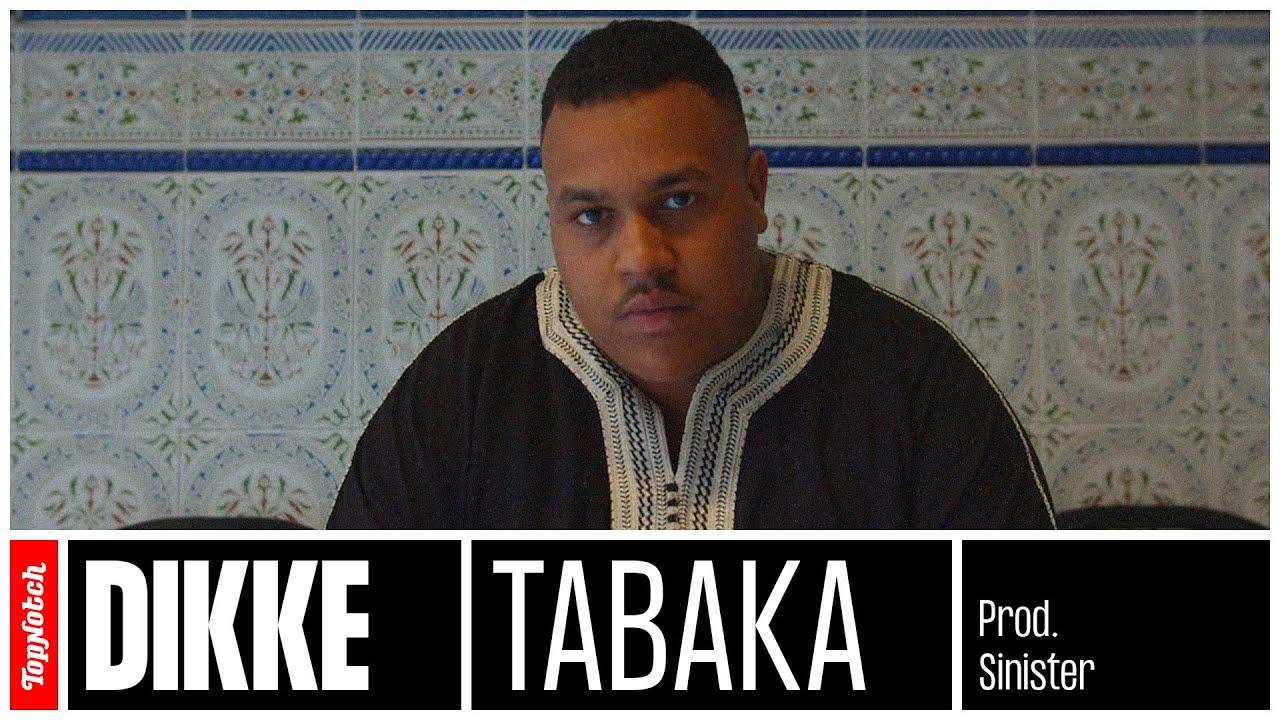 DIKKE - Tabaka (prod. Sinister)