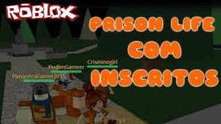 ROBLOX-Prison Life PARTICIPATION OF THE SUBSCRIBERS!