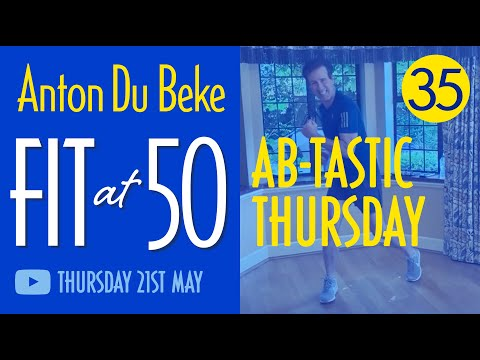 Fit at 50 - Session 35 - Ab-tastic Workout with Anton Du Beke