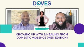 Growing up With & Healing From a Domestic Violence Home |Childhood Domestic Violence| DOVES Network