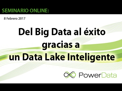 Del Big Data al éxito gracias a un Data Lake Inteligente