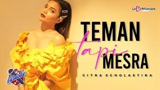 Citra Scholastika - Teman Tapi Mesra ( Official Karaoke Video )