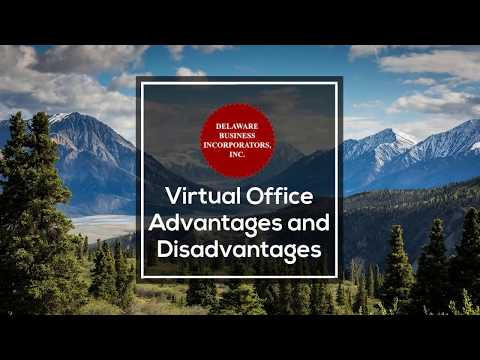 Virtual Office Advantages And Disadvantages | Virtual Office | Delaware Business Incorporators, Inc.