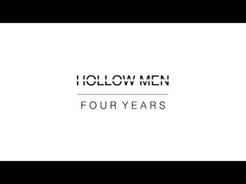 Hollow Men - Four Years ( Audio Only )