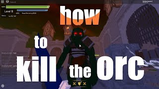 GAME HACK | How to kill the orc in swordburst 2 | ROBLOX