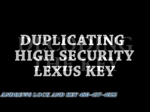 keyline-ninja-laser-cutting-high-security-lexus-andrews-lock-and-key-mesa-az-locksmith