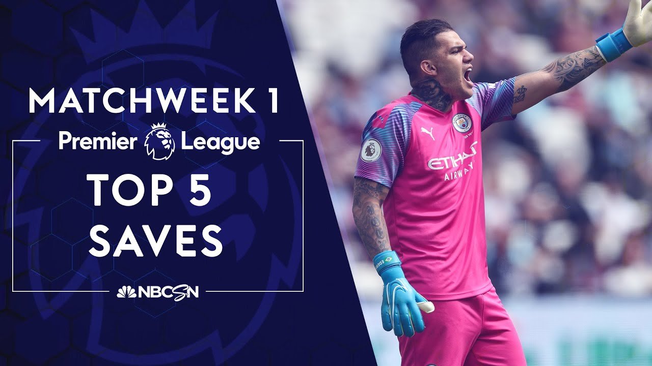 Top 5 saves from Premier League 2019/20 Matchweek 1 | NBC Sports