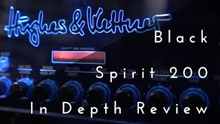 Hughes & Kettner | Black Spirit 200 | In Depth Review