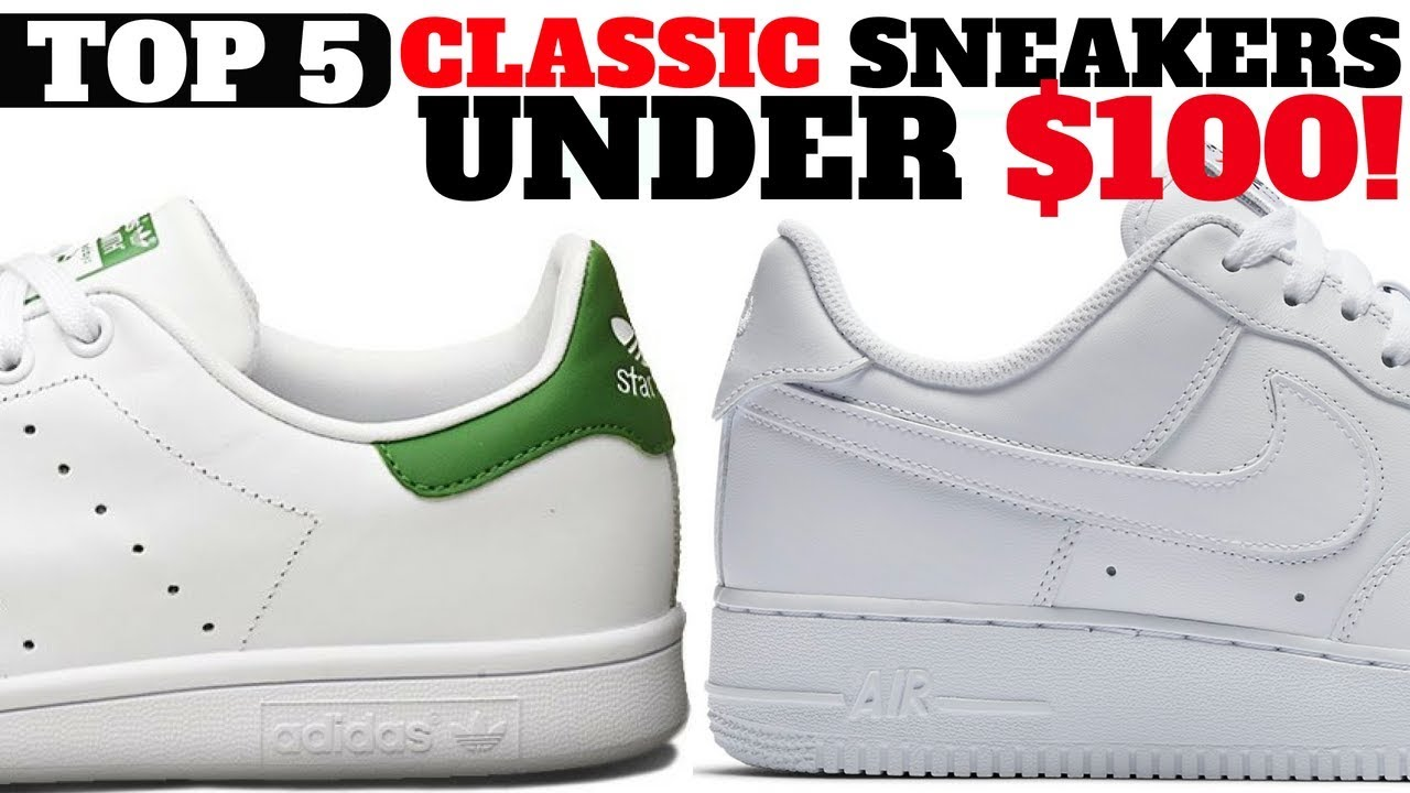 acabfc99d Top 5 Classic Sneakers UNDER  100 For Spring   Summer!! - YouTube