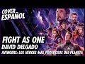 「Fight as One」Avengers: Los heroes mas poderosos del planeta - Cover Español