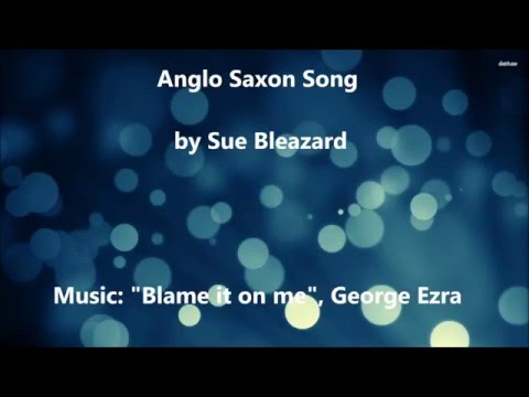 Anglo Saxon song video