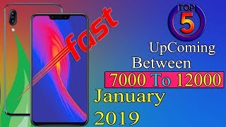 Top 5 Mobiles Upcoming 2019 ! Between 7000 To 12000 ! Quick Review