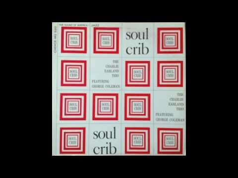 The Charlie Earland Trio - Soul Crib (Feat. George Coleman) (Full LP, 1969)