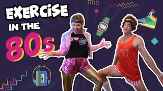 Exercise in the 80s