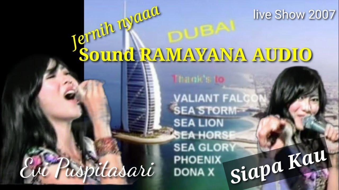 Jernih nya Sound Ramayana | Siapa kau - Evi Puspitasari