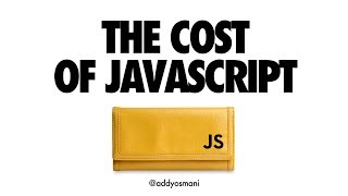 The Cost Of JavaScript - Fluent Conf 2018