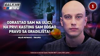 INTERVJU: Miloš Petrović - Odrastao sam na ulici, na kasting sam došao sa gradilišta! (3.3.2020)