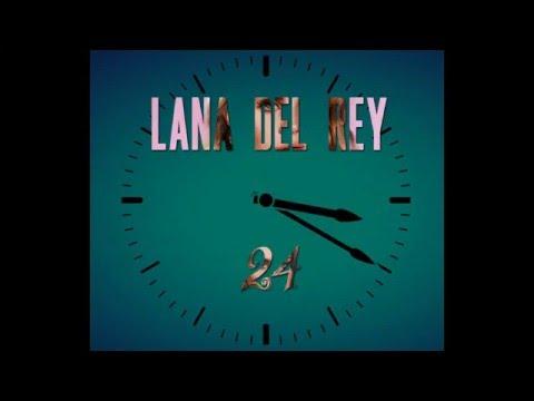 Lana Del Rey - 24 (Nick's Cover)