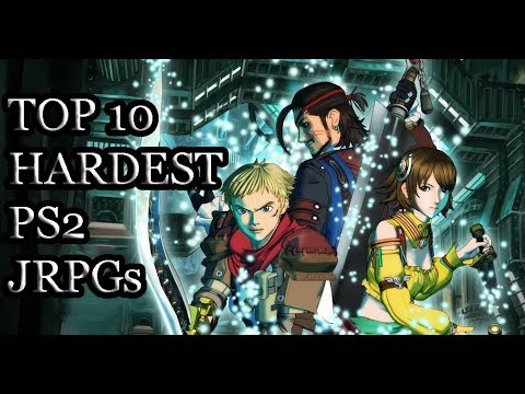 Top 10 Hardest PS2 JRPGs Ever!