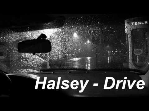 Halsey - Drive w/ Rain