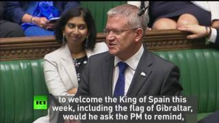 """Will the PM remind Spanish King that Gibraltar is British?"""