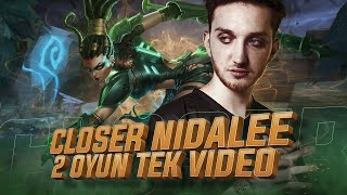 Closer - NIDALEE (2 Oyun Tek Video)