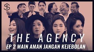 Main Aman Jangan Kejebolan | The Agency - Episode 2 thumbnail