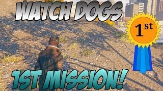Watch Dogs- Watch Dogs Gameplay HD! (Watch Dogs 1st Mission)
