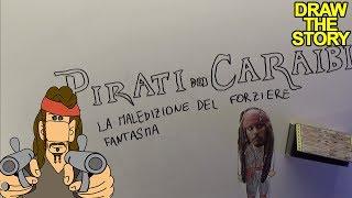 PIRATI DEI CARAIBI: LA MALEDIZIONE DEL FORZIERE FANTASMA in 10 minuti - Draw The Story