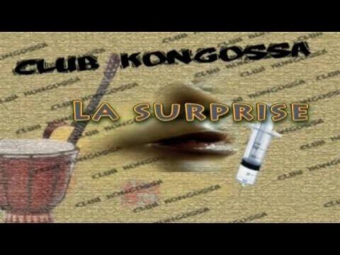 CLUB KONGOSSA SAISON 1 EP 10 LA SURPRISE
