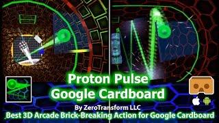 Proton Pluse Google Cardboard - Best VR 3D Brick Breaking Action