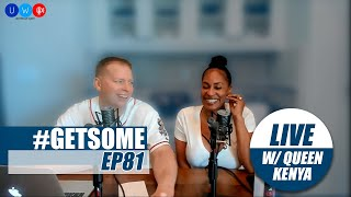 Gary Owen live w/ Kenya on Mother's Day, Game of Thrones, & more | #GetSome Podcast EP81